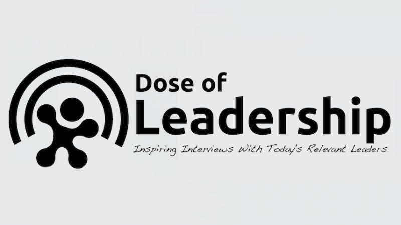 Dose of Leadership / Podcast: Betsy Atkins: Serial Entrepreneur, 3x CEO, Experienced Corporate Director