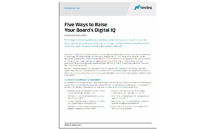 NASDAQ Global Corporate Solutions / FIVE WAYS TO RAISE YOUR BOARD'S DIGITAL IQ