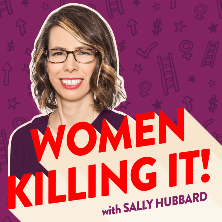 Podcast / Women Killing It: Being Courageous