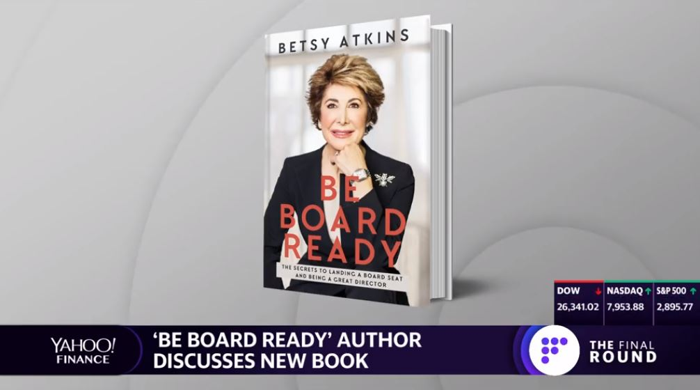 Yahoo Finance: The Final Round / Veteran Board Member on Her New Book 'Be Board Ready'
