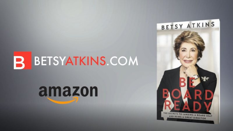 Be Board Ready by Betsy Atkins / Official Book Trailer