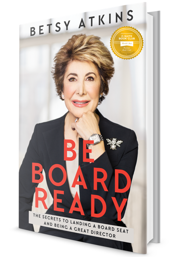Forbes / Board Basics: A Discussion With Betsy Atkins, Author Of 'Be Board Ready'