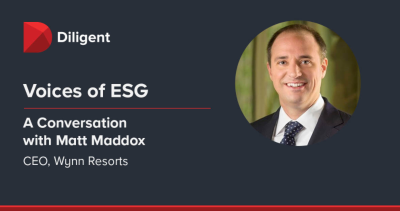 Voices of ESG: How Wynn Resorts Navigates Uncertainty with a Stakeholder-Centric Culture